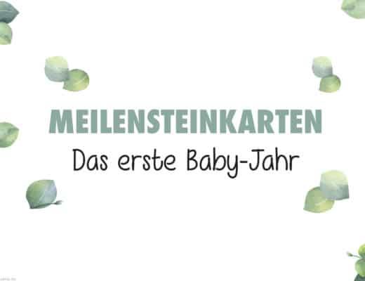 Meilensteinkarten für das erste Baby-Jahr als kostenloser Download